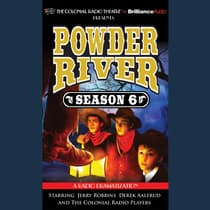 Powder River, Season Six by Jerry Robbins audiobook