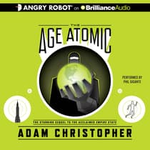 The Age Atomic by Adam Christopher audiobook