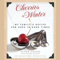 Cherries in Winter by Suzan Colón audiobook