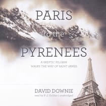 Paris to the Pyrenees by David Downie audiobook