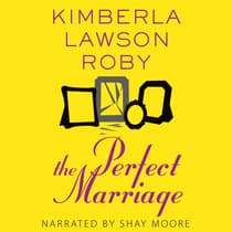 The Perfect Marriage by Kimberla Lawson Roby audiobook