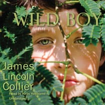 Wild Boy by James Lincoln Collier audiobook