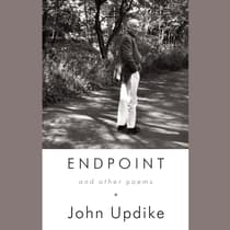 Endpoint and Other Poems by John Updike audiobook