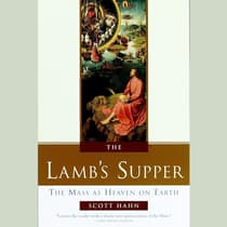 The Lamb's Supper by Scott Hahn audiobook