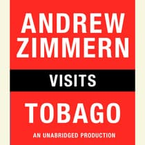 Andrew Zimmern visits Tobago by Andrew Zimmern audiobook
