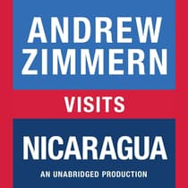 Andrew Zimmern visits Nicaragua by Andrew Zimmern audiobook