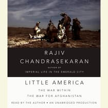 Little America by Rajiv Chandrasekaran audiobook