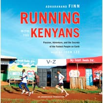 Running with the Kenyans by Adharanand Finn audiobook