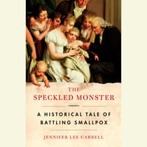 The Speckled Monster by Jennifer Lee Carrell audiobook