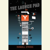 The Launch Pad by Randall Stross audiobook