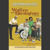 The Watsons Go to Birmingham - 1963 by Christopher Paul Curtis audiobook