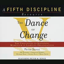 The Dance of Change by Peter M. Senge audiobook