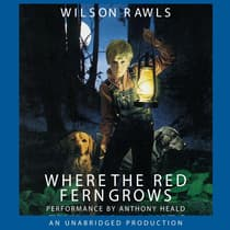 Where the Red Fern Grows by Wilson Rawls audiobook
