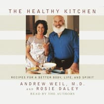 The Healthy Kitchen by Andrew Weil audiobook
