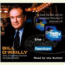 The O'Reilly Factor by Bill O'Reilly audiobook