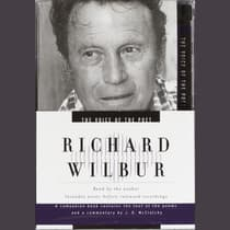 The Voice of the Poet: Richard Wilbur by Richard Wilbur audiobook