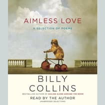 Aimless Love by Billy Collins audiobook