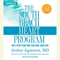 The South Beach Heart Program by Arthur S. Agatston audiobook