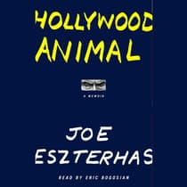 Hollywood Animal by Joe Eszterhas audiobook