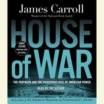 House of War by James Carroll audiobook