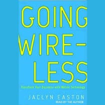 Going Wireless by Jaclyn Easton audiobook