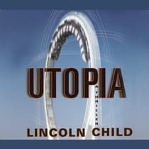 Utopia by Lincoln Child audiobook
