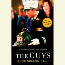The Guys by Anne Nelson audiobook