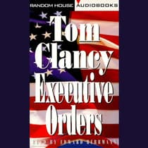 Executive Orders by Tom Clancy audiobook