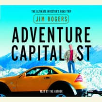 Adventure Capitalist by Jim Rogers audiobook