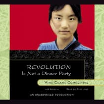 Revolution Is Not a Dinner Party by Ying Chang Compestine audiobook