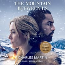 The Mountain Between Us by Charles Martin audiobook