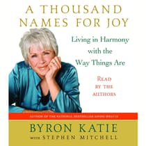 A Thousand Names for Joy by Byron Katie audiobook