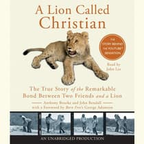 A Lion Called Christian by Anthony Bourke audiobook