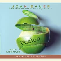 Peeled by Joan Bauer audiobook