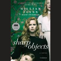 Sharp Objects by Gillian Flynn audiobook