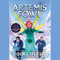 Artemis Fowl 2: The Arctic Incident by Eoin Colfer audiobook