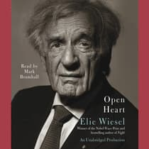 Open Heart by Elie Wiesel audiobook