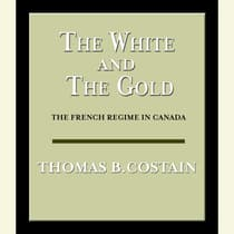 The White and the Gold by Thomas B. Costain audiobook