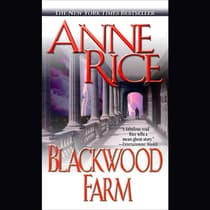 Blackwood Farm by Anne Rice audiobook