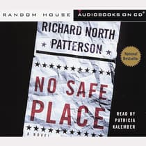 No Safe Place by Richard North Patterson audiobook