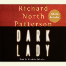 Dark Lady by Richard North Patterson audiobook