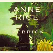 Merrick by Anne Rice audiobook