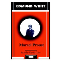 Marcel Proust by Edmund White audiobook