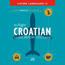 In-Flight Croatian by Living Language audiobook