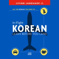 In-Flight Korean by Living Language audiobook