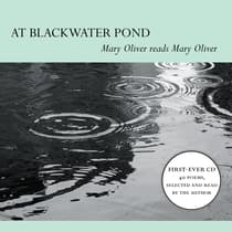 At Blackwater Pond by Mary Oliver audiobook