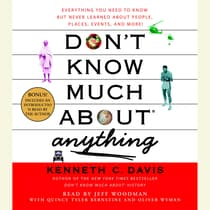 Don't Know Much About Anything by Kenneth C. Davis audiobook