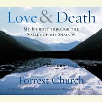 Love & Death by Forrest Church audiobook