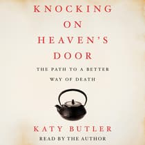 Knocking on Heaven's Door by Katy Butler audiobook