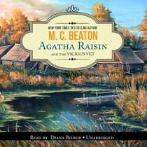 Agatha Raisin and the Vicious Vet by M. C. Beaton audiobook
